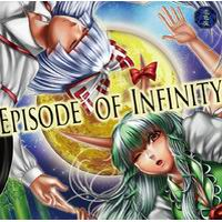 EPISODE OF INFINITY