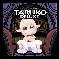 TARUKO DELUXE
