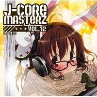 J-CORE MASTERZ VOL.12
