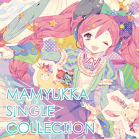 Mamyukka Single Collec