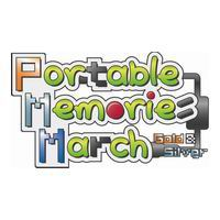Portable Memories March - First Story : Gold & Silver