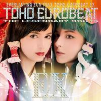 TOHO EUROBEAT EX  �`THE LEGENDARY BOUTS�`