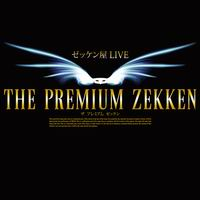 THE PREMIUM ZEKKEN